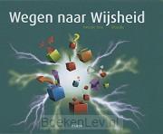 2e fase filosofie / Wegen naar Wijsheid 4B / Leerboek