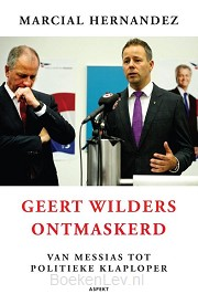 Geert Wilders ontmaskerd