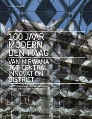 100 jaar Modern Den Haag