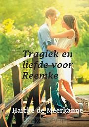 Tragiek en liefde voor Reemke