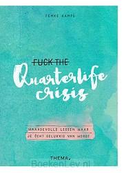 Fuck the quarterlife crisis