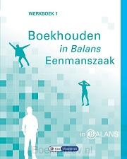 1 Eenmanszaak / Boekhouden in balans / Werkboek