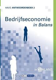 2 havo / Bedrijfseconomie in Balans / antwoordenboek