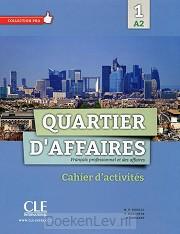 1 A2 / Quartier d'affaires / cahier d'activités A2
