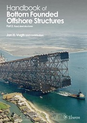 Handbook of Bottom Founded Offshore Structures / part 2 - Fixed steel structures