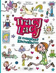 Tracy Lacy is compleet kierewiet!