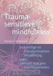 Traumasensitieve mindfulness