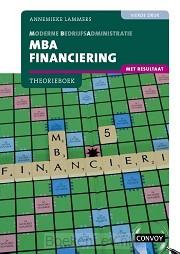 4e druk / MBA Financiering met resultaat / Theorieboek