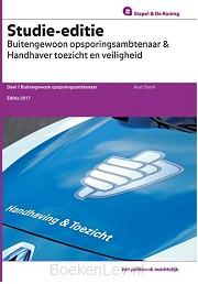 1 Buitengewoon opsoringsambtenaar / Studie-editie Buitengewoon opsporingsambtenaar & Handhaver toezicht en vrijheid / 2017