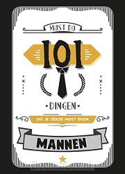 101 dingen die je zéker moet doen - Mannen
