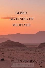 Gebed, Bezinning en Meditatie