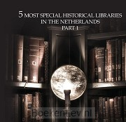 10 Most extraordinary historical libraries in the Netherlands / 1