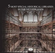 10 Most extraordinary historical libraries in the Netherlands / 2
