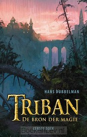 Triban / De bron der magie