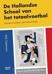 De Hollandse School van het totaalvoetbal