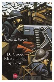 De Groote Klassenoorlog 1914 1918