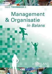 2 havo / Management en organisatie in balans / theorieboek