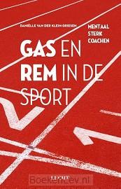 Gas en rem in de sport
