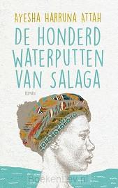 De honderd waterputten van Salaga