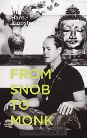 From snob to monk