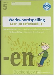 1 De stam en tegenwoordige tijd - Groep 5 / Werkwoordspelling Leer- en Oefenboek groep 5 (1) / Opgaven voor werkwoordspelling