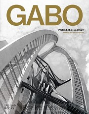 Gabo. Portrait of a Sculpture / Portret van een sculptuur