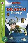 Dragons: The Great Dragon Party - Read It Yourself with Lady