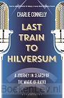 Last Train to Hilversum