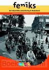 De industriële samenleving in Nederland / 3/4 vmbo-bkgt