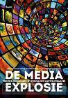 De media-explosie