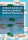 A Quick Guide on How to Conduct Medical Research