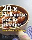 20X Hollandse pot in plaatjes