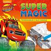 Blaze and The Monster Machines Super Magic toverkrasblok / Blaze and The Monster Machines Super Magic