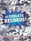 De coolste records