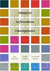 Adaptive Information Management
