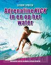 Adrenalinekick in en op het water