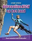 Adrenalinekick op het land