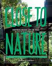 Close to nature