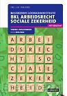 2021/2022 / BKL Arbeidsrecht Sociale Zekerheid / theorie-/opgavenboek