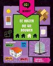 De huizen die we bouwen