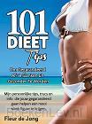101 dieettips om gegarandeerd af te slanken en gezonder te worden