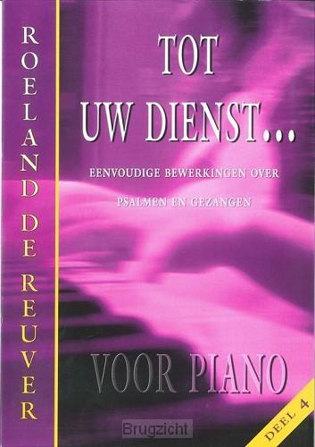 Tot uw dienst dl.4 piano