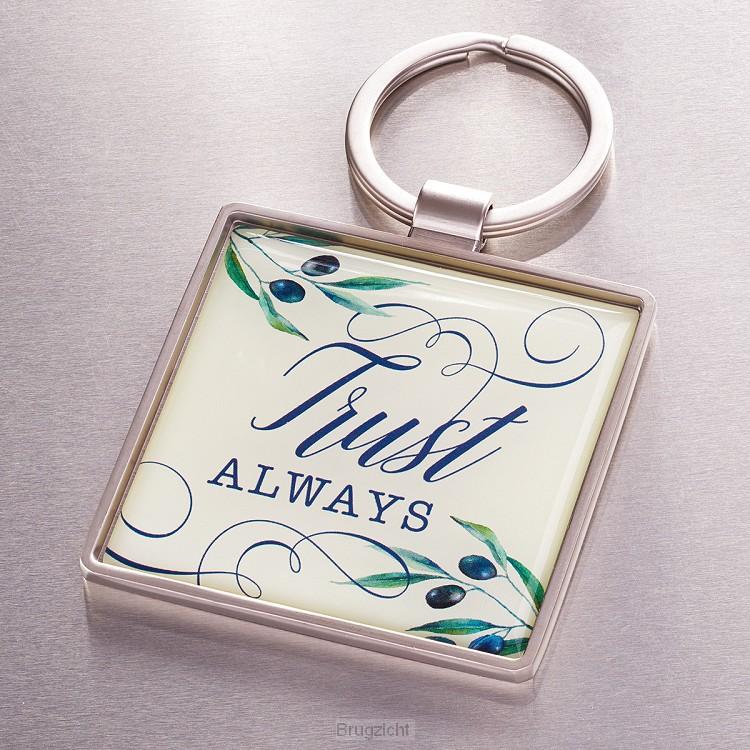 Trust always