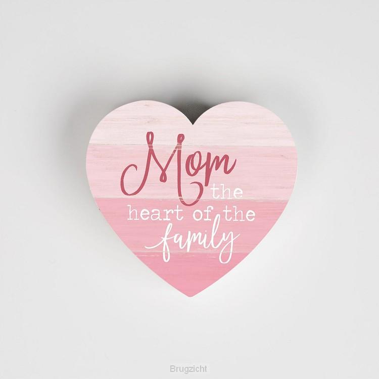 Mom the heart of the family - Heart