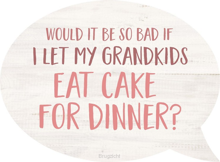 Grandkids cake dinner - Speech Bubble