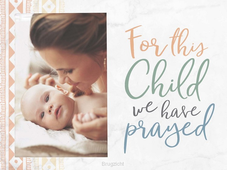 For this child prayed - Photo 5 x 7,5 cm