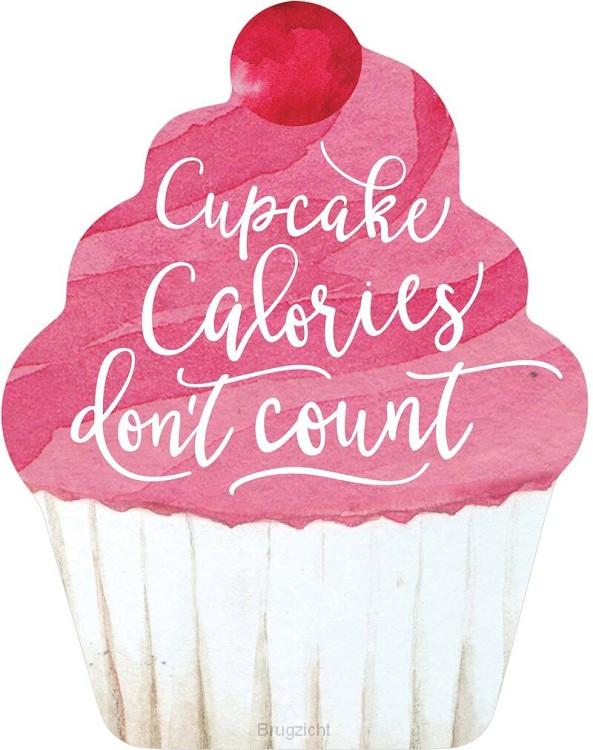 Cupcake calories don't count