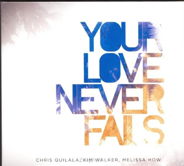 Your love never fails CD + DVD