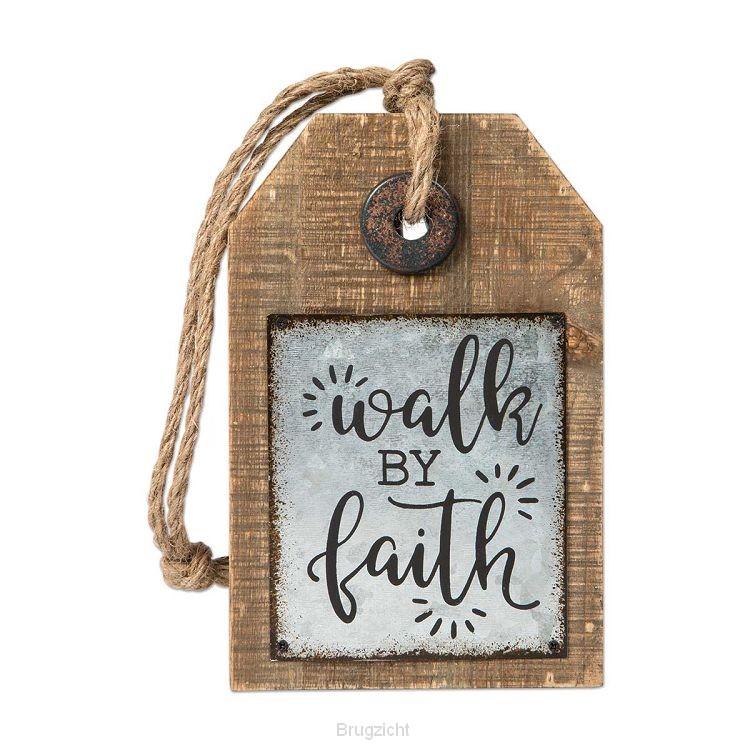 Tag sign walk by faith