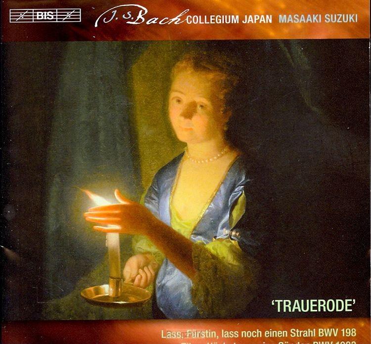 Trauerode - BWV198-BWV53-BWV1083